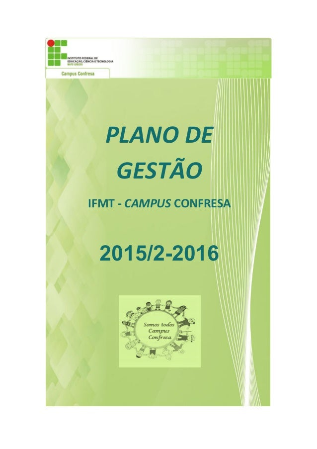 PLANO DE GESTÃO IFMT - CAMPUS CONFRESA 2015/2-2016