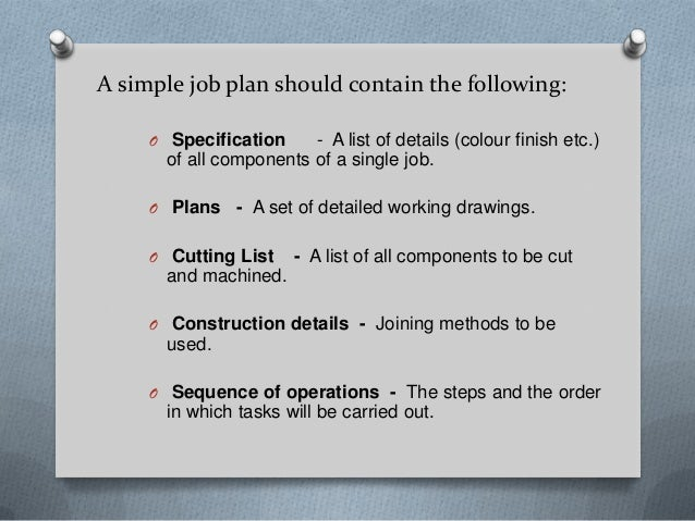3. A Simple Job Plan ...