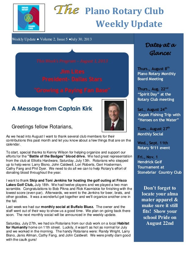 Weekly Update ● Volume 2, Issue 5 ●July 30, 2013 Plano Rotary Club Weekly Update As we head into August I want to thank se...