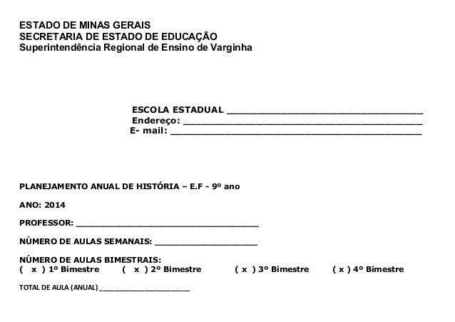 ESTADO DE MINAS GERAIS SECRETARIA DE ESTADO DE EDUCAÇÃO Superintendência Regional de Ensino de Varginha E ESCOLA ESTADUAL ...