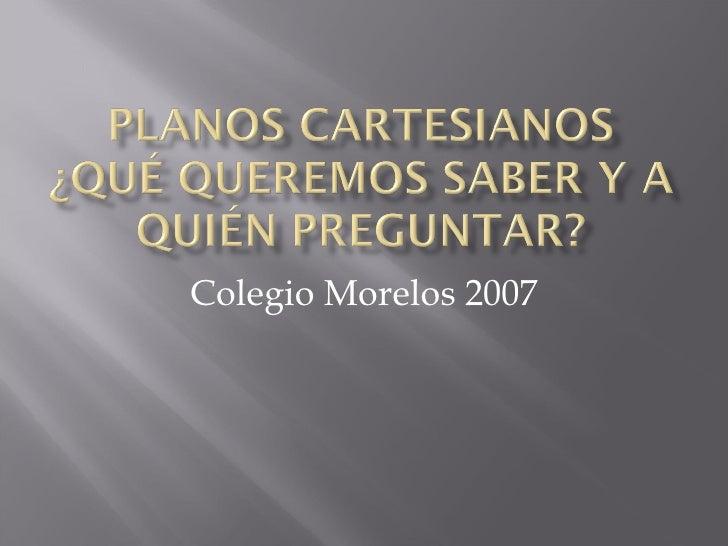 Colegio Morelos 2007