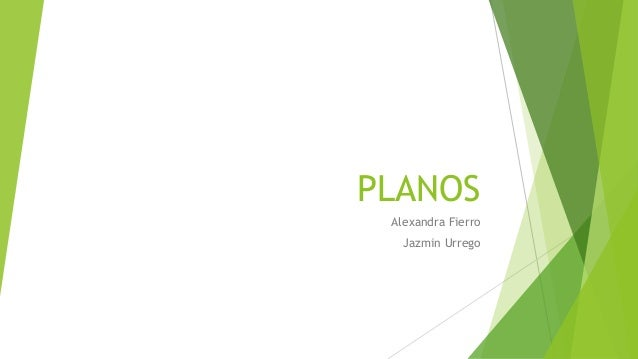 PLANOS Alexandra Fierro Jazmin Urrego