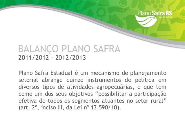Plano Safra Gauúho 2011 2012-2013 Slide 2