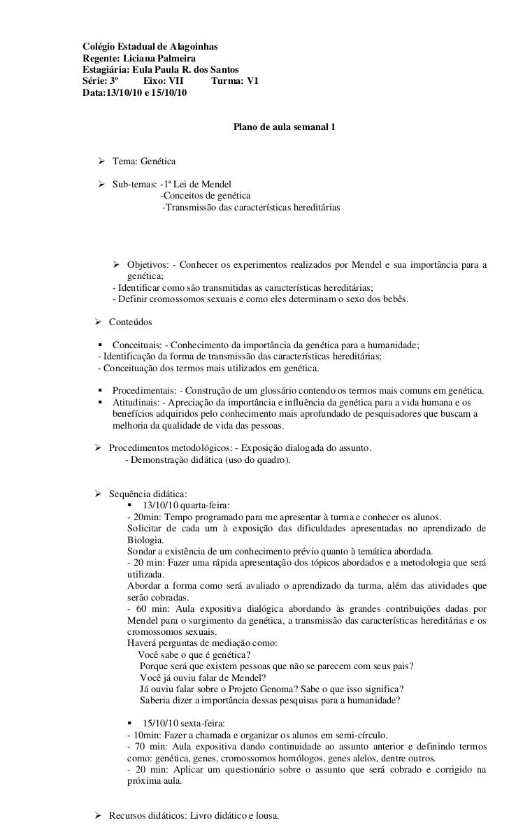 Colégio Estadual de AlagoinhasRegente: Liciana PalmeiraEstagiária: Eula Paula R. dos SantosSérie: 3º     Eixo: VII       T...