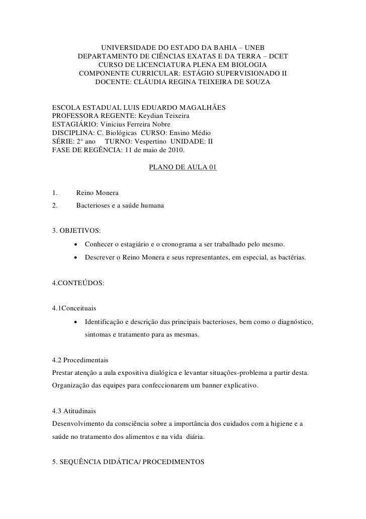 UNIVERSIDADE DO ESTADO DA BAHIA – UNEB            DEPARTAMENTO DE CIÊNCIAS EXATAS E DA TERRA – DCET                 CURSO ...