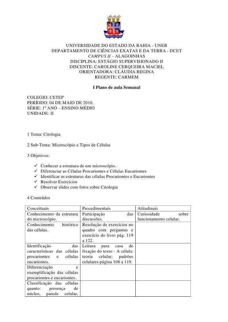 UNIVERSIDADE DO ESTADO DA BAHIA - UNEB                DEPARTAMENTO DE CIÊNCIAS EXATAS E DA TERRA - DCET                   ...