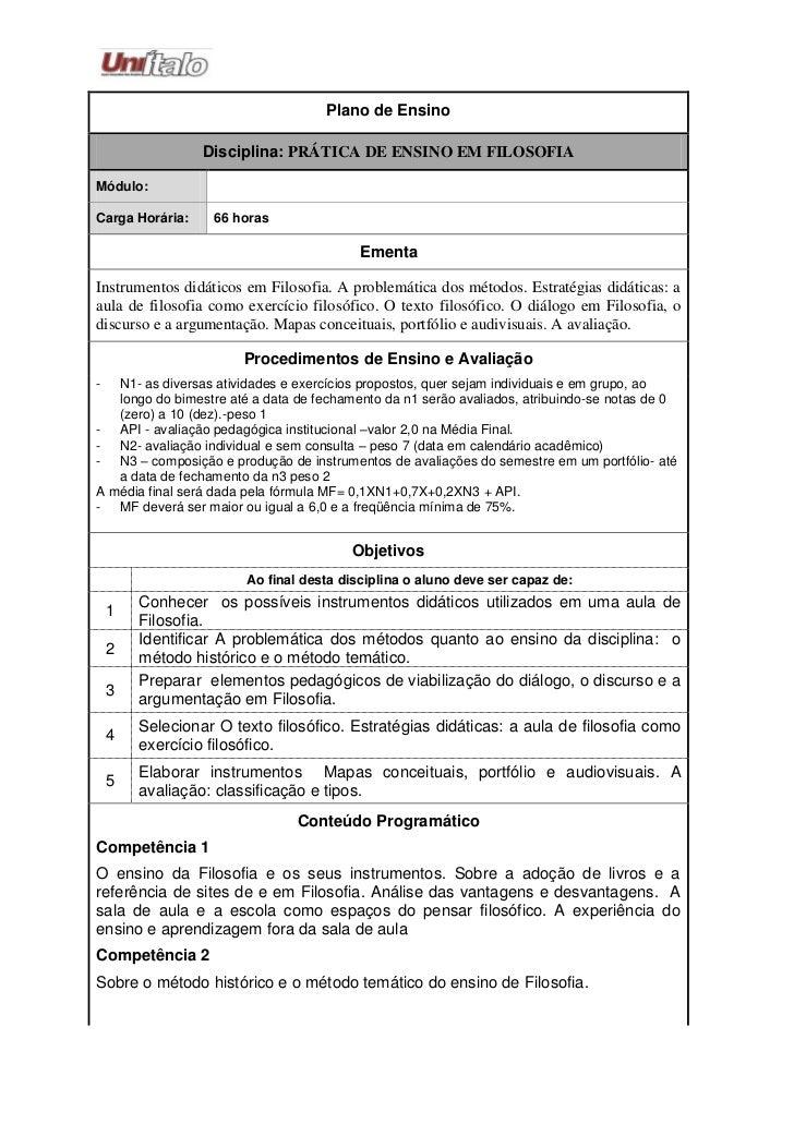 Plano de Ensino                 Disciplina: PRÁTICA DE ENSINO EM FILOSOFIAMódulo:Carga Horária:    66 horas               ...