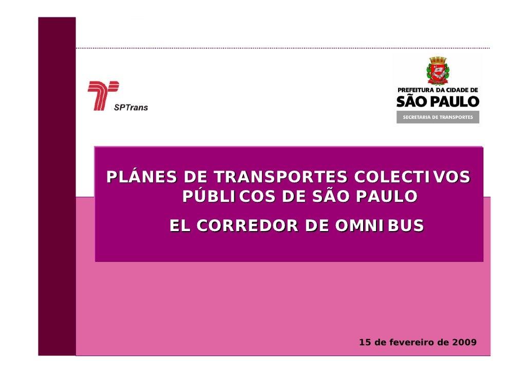 Plánes de Transportes de São Paulo                                              PLÁNES DE TRANSPORTES COLECTIVOS          ...