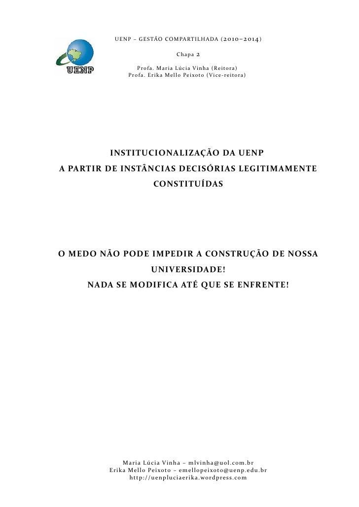 U E N P – G E S TÃO CO M PA RT I L H A DA ( 2010–2014 )                                           Chapa      2            ...