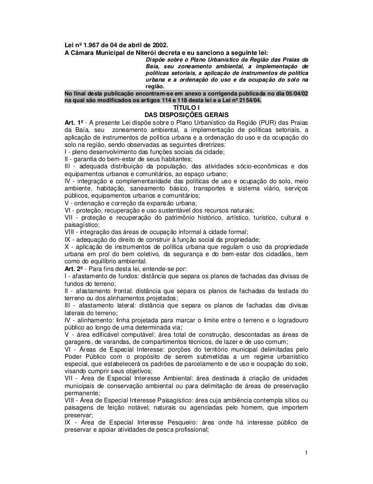 Lei nº 1.967 de 04 de abril de 2002.A Câmara Municipal de Niterói decreta e eu sanciono a seguinte lei:                   ...
