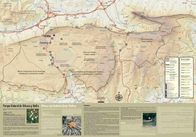 Parque Natural de Urbasa y AndíaEl Parque Natural de Urbasa y Andía incluye cuatroáreas:-Urbasa: 11.399 Ha.-Andía: 4.700 H...