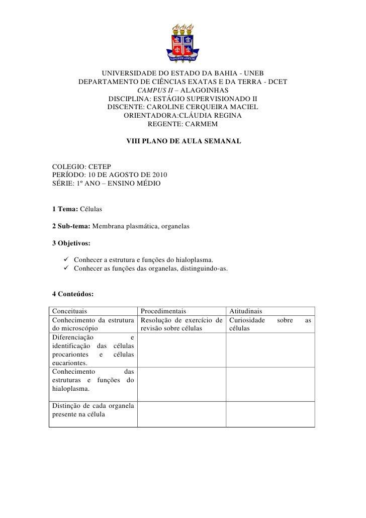 UNIVERSIDADE DO ESTADO DA BAHIA - UNEB         DEPARTAMENTO DE CIÊNCIAS EXATAS E DA TERRA - DCET                      CAMP...