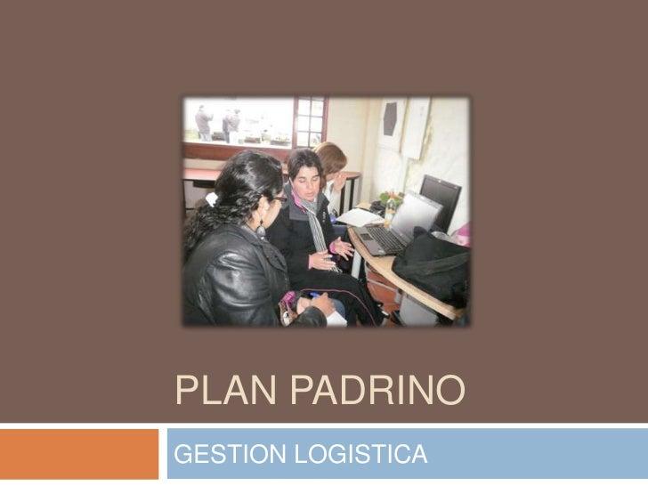 PLAN PADRINOGESTION LOGISTICA