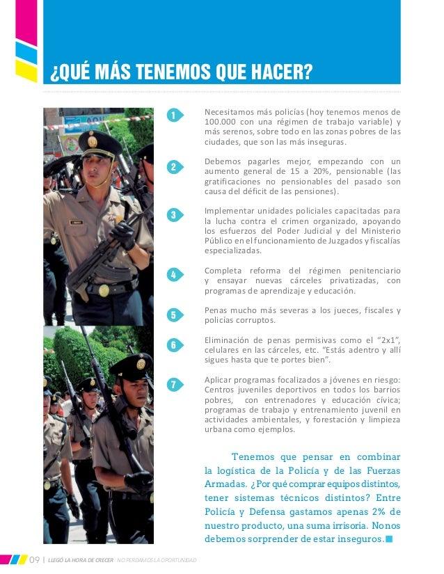 LLEGÓ LA HORA DE CRECER NO PERDAMOS LA OPORTUNIDAD09 Necesitamos más policías (hoy tenemos menos de 100.000 con una régime...