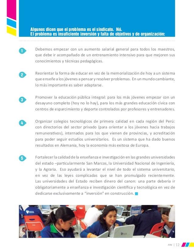 PPK 12 Debemos empezar con un aumento salarial general para todos los maestros, que debe ir acompañado de un entrenamiento...