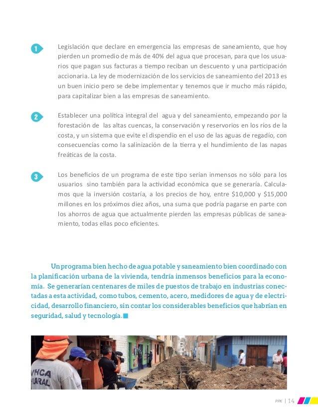 PPK 14  Unprogramabienhechodeaguapotableysaneamientobiencoordinadocon la planificación urbana de la vivienda, tendría inm...