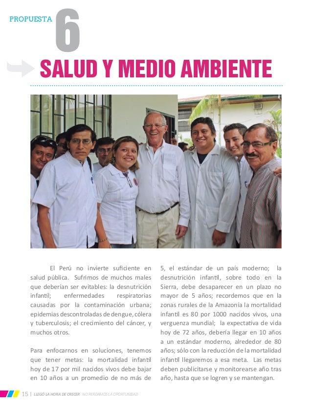 LLEGÓ LA HORA DE CRECER NO PERDAMOS LA OPORTUNIDAD15 SALUD Y MEDIO AMBIENTE  El Perú no invierte suficiente en salud públ...