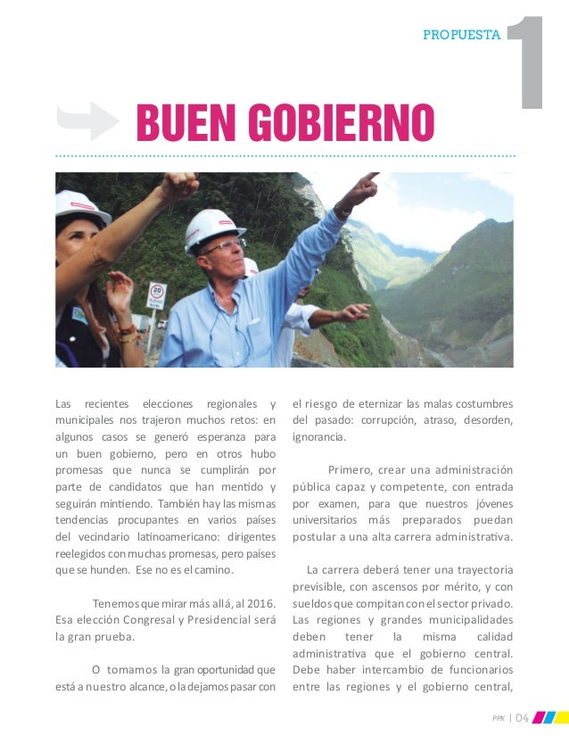 PPK 04 Buen Gobierno Las recientes elecciones regionales y municipales nos trajeron muchos retos: en algunos casos se gene...
