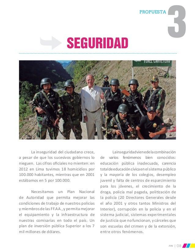 PPK 08 Seguridad  La inseguridad del ciudadano crece, a pesar de que los sucesivos gobiernos lo nieguen. Las cifras ofici...
