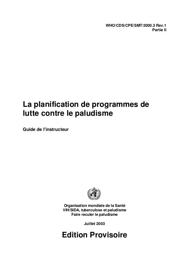 WHO/CDS/CPE/SMT/2000.3 Rev.1                                                                  Partie IILa planification de...