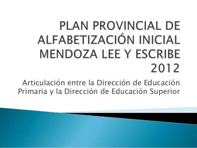 Articulación entre la Dirección de EducaciónPrimaria y la Dirección de Educación Superior