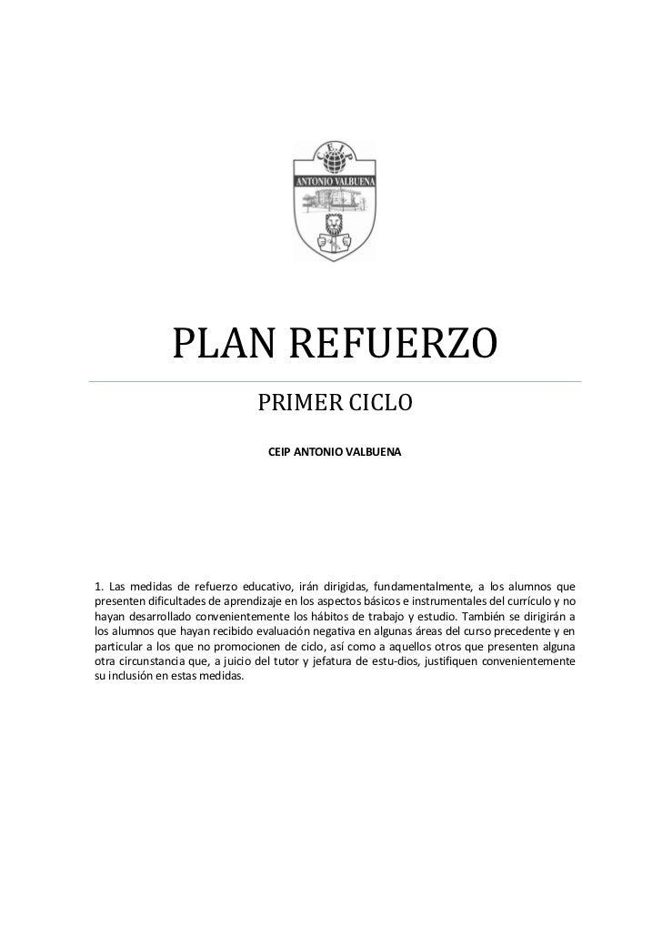 PLAN REFUERZO                                PRIMER CICLO                                   CEIP ANTONIO VALBUENA1. Las me...