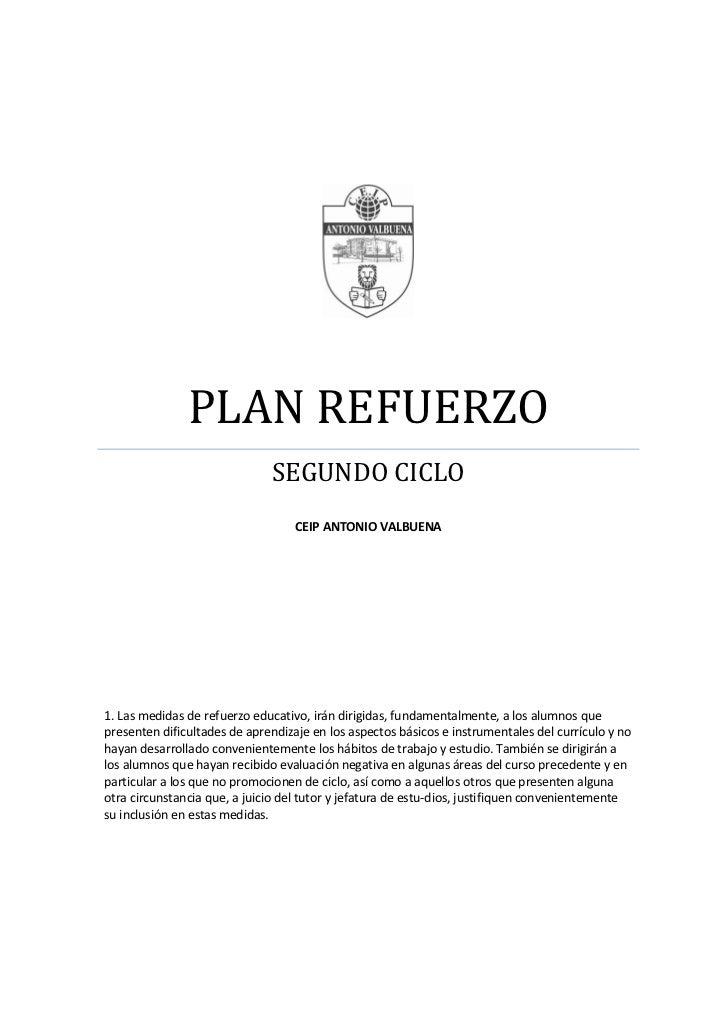 PLAN REFUERZO                              SEGUNDO CICLO                                   CEIP ANTONIO VALBUENA1. Las med...