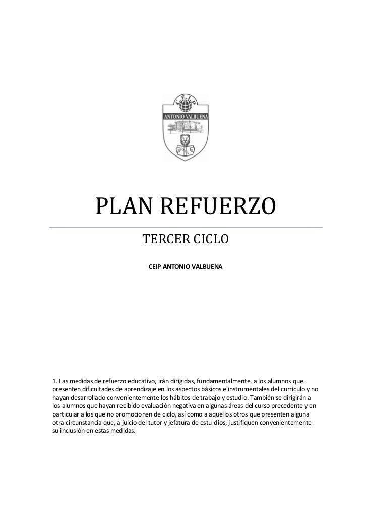 PLAN REFUERZO                                TERCER CICLO                                   CEIP ANTONIO VALBUENA1. Las me...