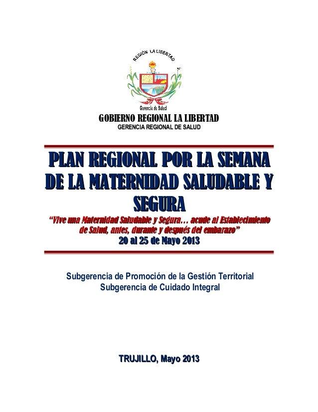 GOBIERNO REGIONAL LA LIBERTADGERENCIA REGIONAL DE SALUDGERENCIA REGIONAL DE SALUDPLAN REGIONAL POR LA SEMANAPLAN REGIONAL ...