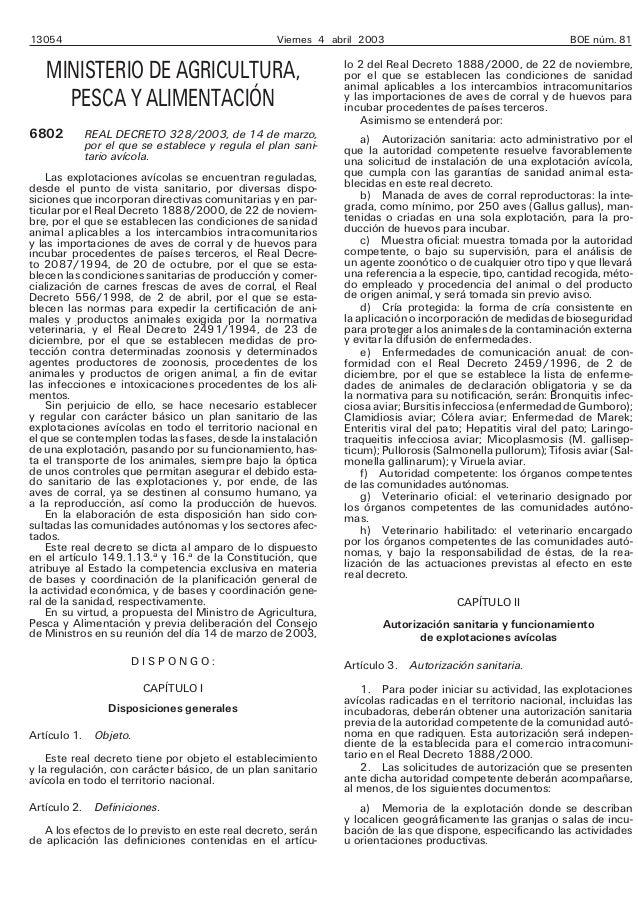 13054 Viernes 4 abril 2003 BOE núm. 81 MINISTERIO DE AGRICULTURA, PESCA Y ALIMENTACIÓN 6802 REAL DECRETO 328/2003, de 14 d...