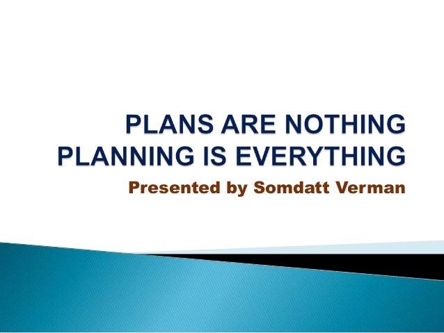 Presented by Somdatt Verman