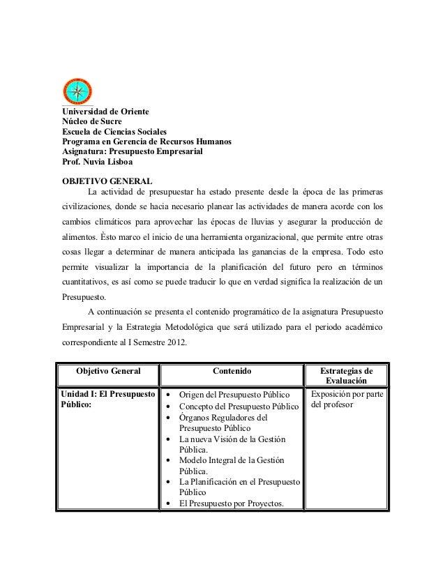 Universidad de OrienteNúcleo de SucreEscuela de Ciencias SocialesPrograma en Gerencia de Recursos HumanosAsignatura: Presu...