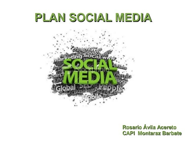 PLAN SOCIAL MEDIA            Rosario Ávila Acereto            CAPI Montaraz Barbate