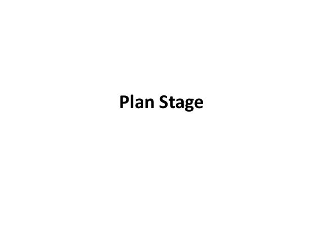 Plan Stage