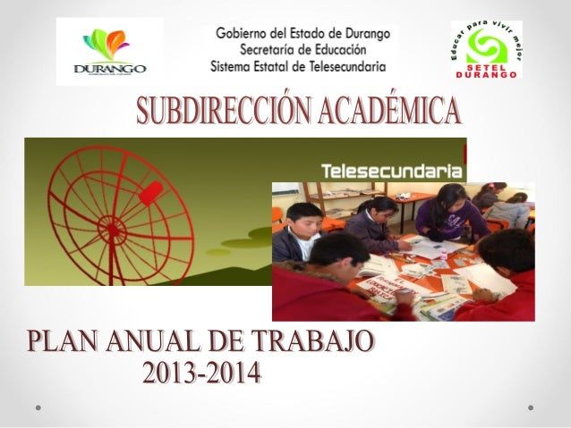 TELESECUNDARIA DURANGOTELESECUNDARIA DURANGO Somos un organismo público descentralizado que ofrece Educación Secundaria de...