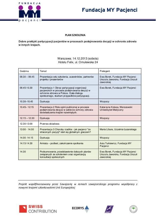 Fundacja MY Pacjenci  PLAN SZKOLENIA Dobre praktyki partycypacji pacjentów w procesach podejmowania decyzji w ochronie zdr...