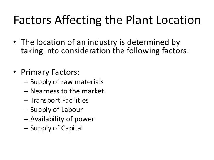 factors influencing plant location Join us on june 7 to learn how you can reignite your marketing initiatives and  gain a new level of control of your businesses trajectory register.