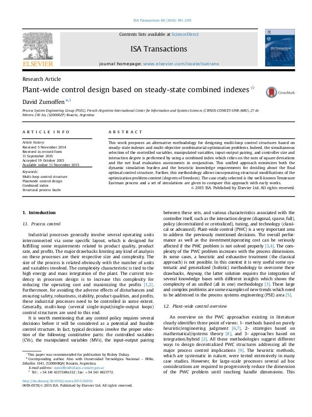 Research Article Plant-wide control design based on steady-state combined indexes$ David Zumoffen n,1 Process System Engin...