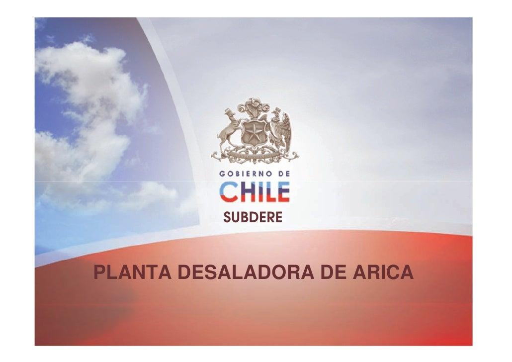 SUBDEREPLANTA DESALADORA DE ARICA