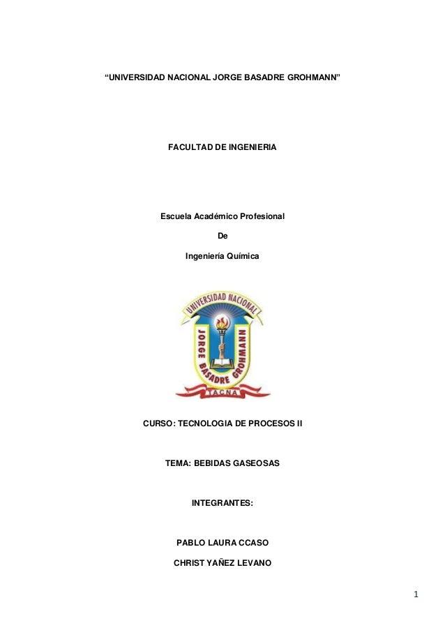 """""""UNIVERSIDAD NACIONAL JORGE BASADRE GROHMANN""""  FACULTAD DE INGENIERIA  Escuela Académico Profesional De Ingeniería Química..."""