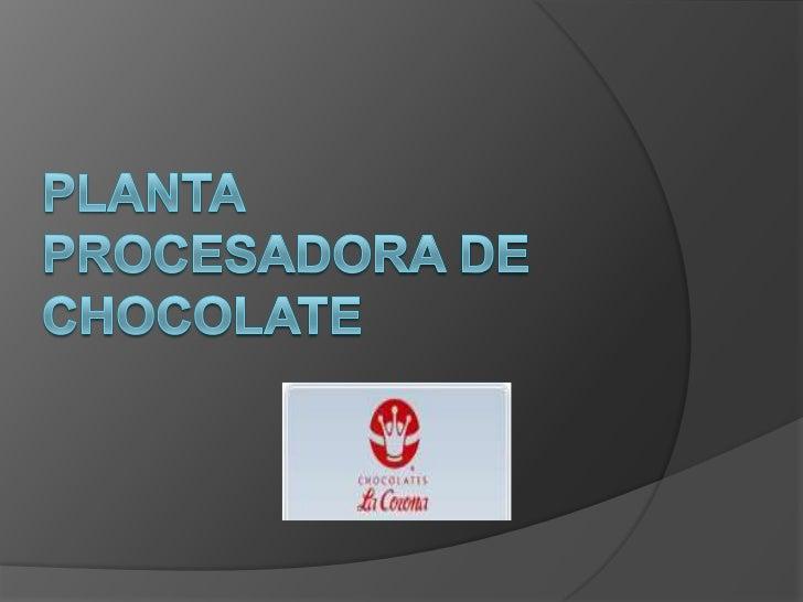 INTRODUCCIÓN El chocolate es un alimento sólido o semisólido que es producido por un proceso de molienda de los frutos del...
