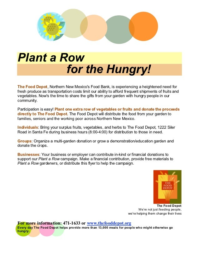 Plant a Row         for the Hungry!The Food Depot, Northern New Mexicos Food Bank, is experiencing a heightened need forfr...