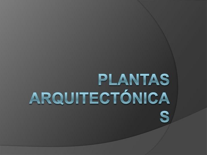 Plantas arquitectónicas<br />