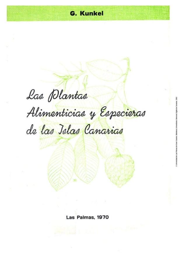 Las Plantas Alimenticias    yEspecieras    de las Islas Canarias        1. Las   especies   exóticas       Las Palmas de G...