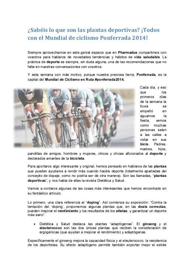 ¿Sabéis lo que son las plantas deportivas?  con el Mundial de ciclismo Ponferrada 2014  Siempre aprovechamos en este genia...