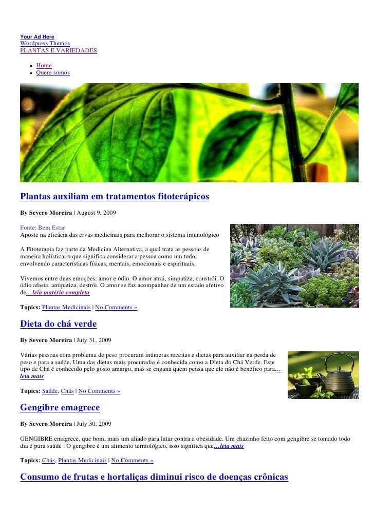 Your Ad Here Wordpress Themes PLANTAS E VARIEDADES        Home       Quem somos     Plantas auxiliam em tratamentos fitote...