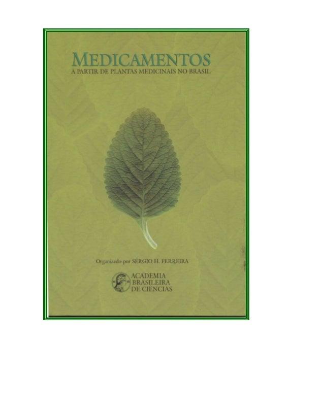 MEDICAMENTOS A PARTIR                 DE     PLANTAS MEDICINAIS NO BRASIL                                     Equipe Princ...