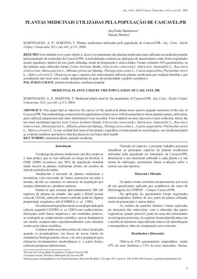 Arq. Ciênc. Saúde Unipar, Umuarama, v.8(1), jan./abr., 2004 3 PLANTAS MEDICINAIS UTILIZADAS PELA POPULAÇÃO DE CASCAVEL/PR ...