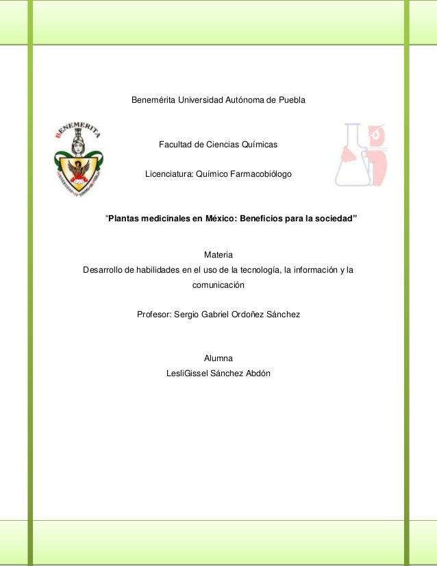 Benemérita Universidad Autónoma de Puebla                    Facultad de Ciencias Químicas                Licenciatura: Qu...