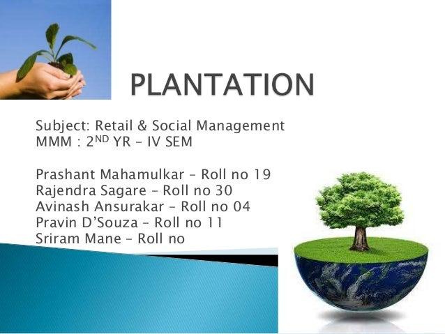 Subject: Retail & Social ManagementMMM : 2ND YR – IV SEMPrashant Mahamulkar – Roll no 19Rajendra Sagare – Roll no 30Avinas...